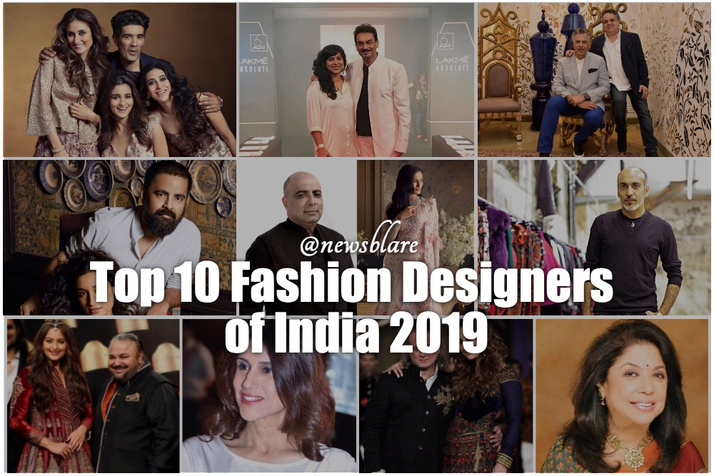 Top 10 Fashion Designers In India Who Have A Major Hand In Carving Newsblare
