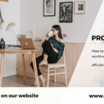 Productivity tips while work from home